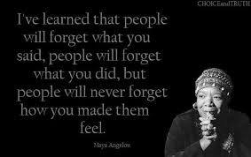 People Remember How You Make them Feel